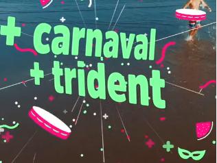 "Trident – ""Carnaval"""
